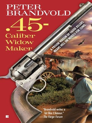 cover image of .45-Caliber Widow Maker