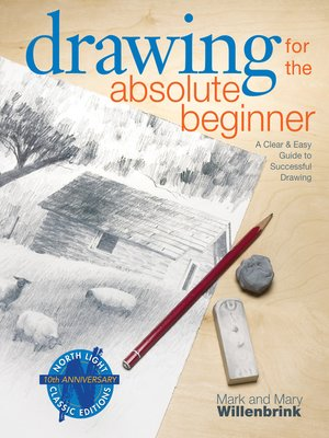 cover image of Drawing for the Absolute Beginner