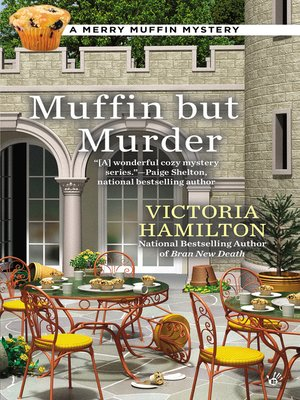 cover image of Muffin But Murder