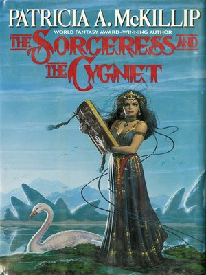 cover image of The Sorceress and the Cygnet
