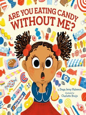 cover image of Are You Eating Candy without Me?