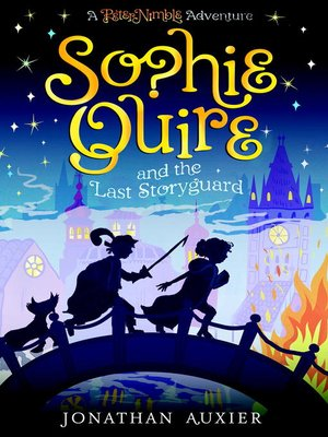 cover image of Sophie Quire and the Last Storyguard
