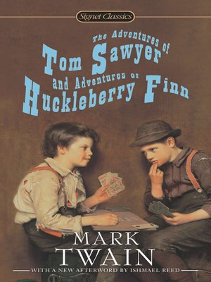 cover image of The Adventures of Tom Sawyer and Adventures of Huckleberry Finn