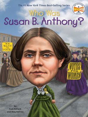 cover image of Who Was Susan B. Anthony?