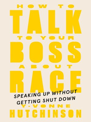 cover image of How to Talk to Your Boss About Race