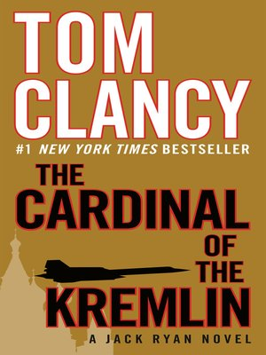 The Cardinal of the Kremlin by Tom Clancy · OverDrive (Rakuten
