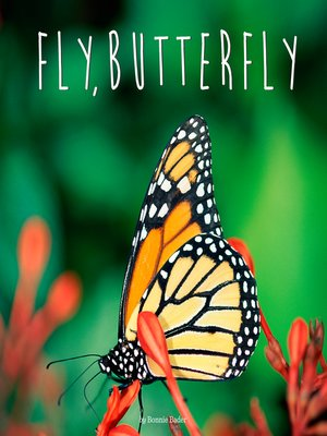 cover image of Fly, Butterfly