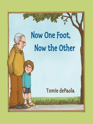 cover image of Now One Foot, Now the Other