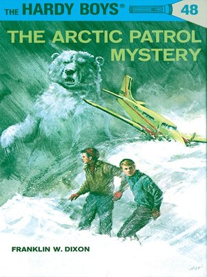 cover image of The Arctic Patrol Mystery