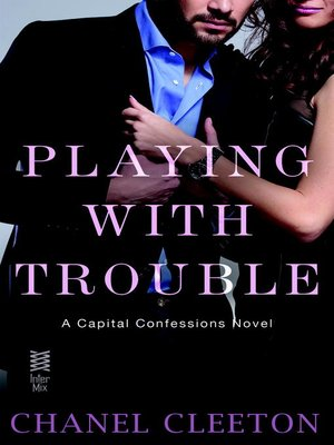 cover image of Playing with Trouble