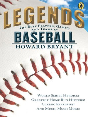 cover image of Legends--The Best Players, Games, and Teams in Baseball