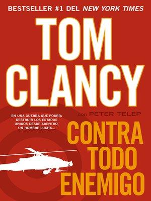 cover image of Contra todo enemigo