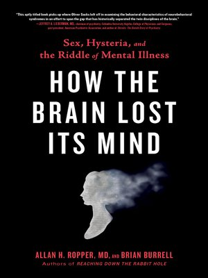 cover image of How the Brain Lost Its Mind