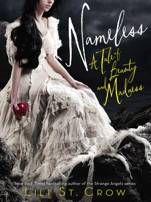 cover image of Nameless: a Tale of Beauty and Madness