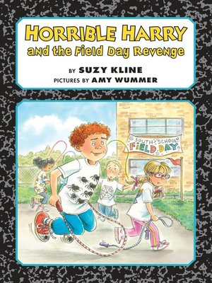 cover image of Horrible Harry and the Field Day Revenge!