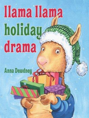 cover image of Llama Llama Holiday Drama