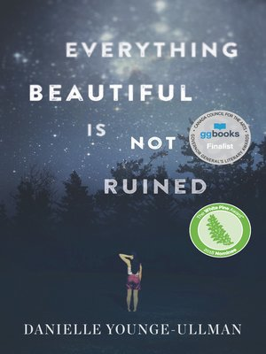 cover image of Everything Beautiful Is Not Ruined