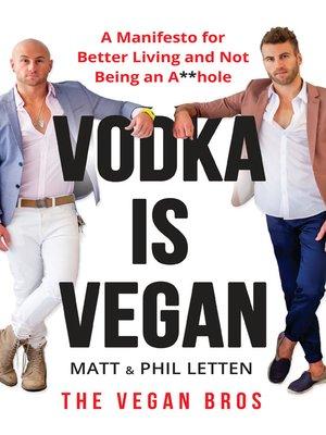 cover image of Vodka Is Vegan