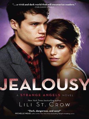 cover image of Jealousy: a Strange Angels Novel