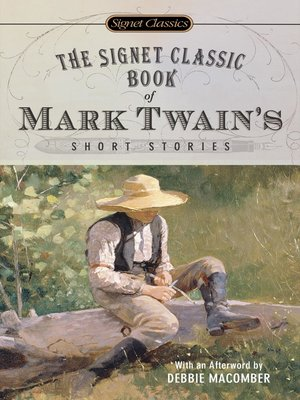 cover image of The Signet Classic Book of Mark Twain's Short Stories