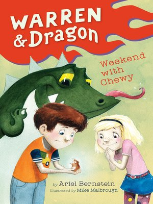 cover image of Warren & Dragon Weekend With Chewy