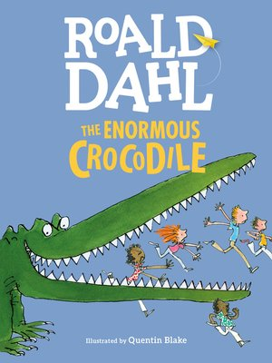 cover image of The Enormous Crocodile