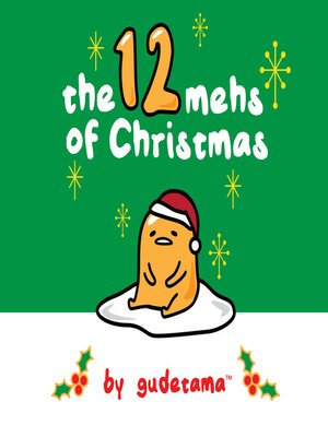 cover image of The Twelve Mehs of Christmas by Gudetama