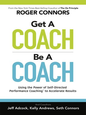 cover image of Get a Coach, Be a Coach
