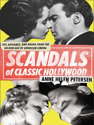 cover image of Scandals of Classic Hollywood