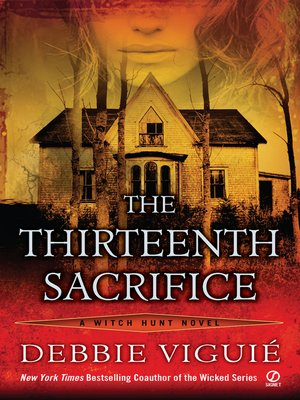 cover image of The Thirteenth Sacrifice: a Witch Hunt Novel