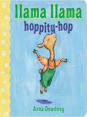 cover image of Llama Llama Hoppity-Hop