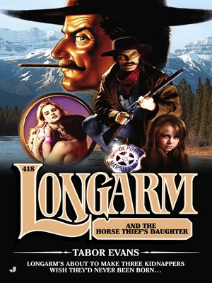 cover image of Longarm and the Horse Thief's Daughter