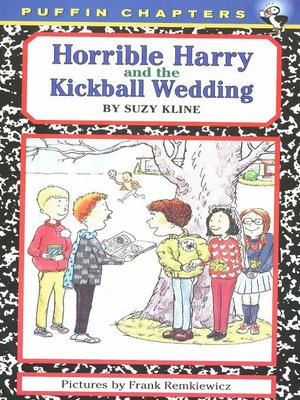 cover image of Horrible Harry and the Kickball Wedding