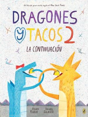cover image of Dragones y Tacos 2