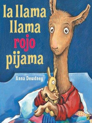 cover image of La llama llama rojo pijama