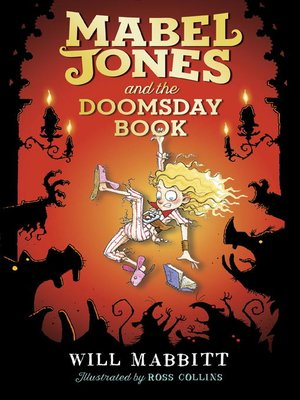 52 results for Mabel Jones and the Doomsday Book Will Mabbitt