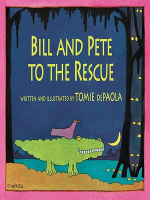 cover image of Bill and Pete to the Rescue