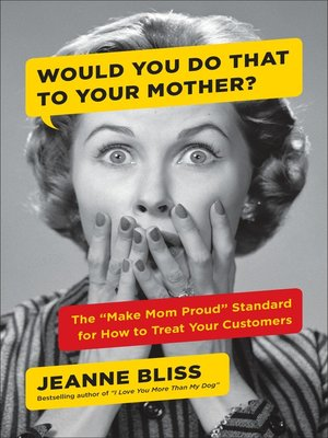 cover image of Would You Do That to Your Mother?