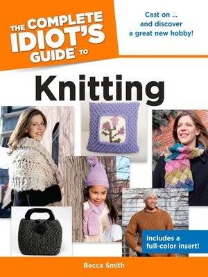cover image of The Complete Idiot's Guide to Knitting