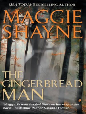 The Gingerbread Man By Maggie Shayne Overdrive Rakuten Overdrive