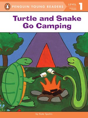 cover image of Turtle and Snake Go Camping