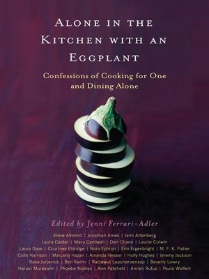 cover image of Alone in the Kitchen With an Eggplant