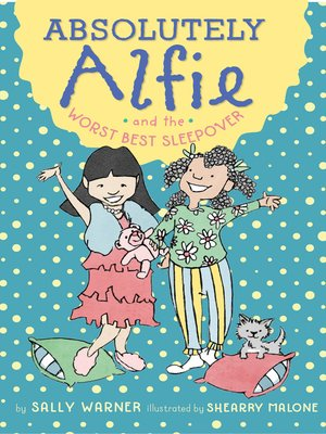 cover image of Absolutely Alfie and the Worst Best Sleepover