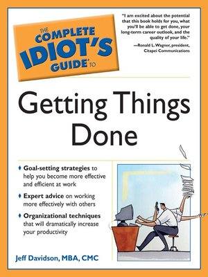 cover image of The Complete Idiot's Guide to Getting Things Done