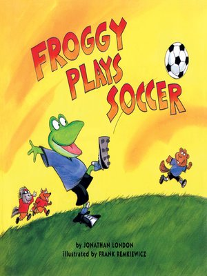 cover image of Froggy Plays Soccer
