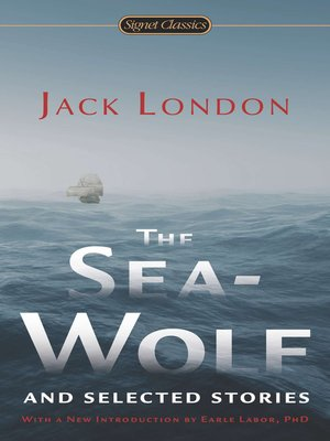 cover image of The Sea-Wolf and Selected Stories