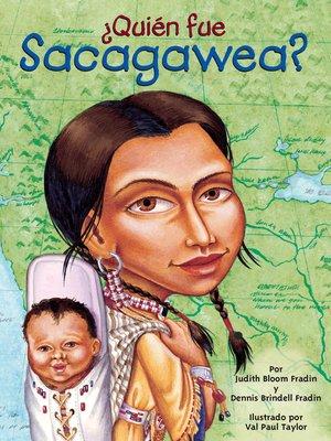cover image of ¿Quién fue Sacagawea?