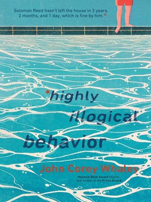 Highly Illogical Behavior by John Corey Whaley · OverDrive