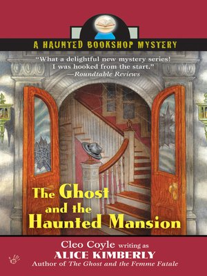 cover image of The Ghost and The Haunted Mansion