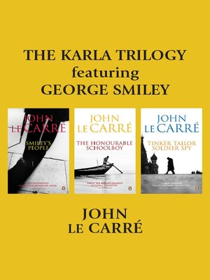 cover image of The Karla Trilogy Featuring George Smiley